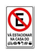 Placa - Vá Estacionar na @#$%